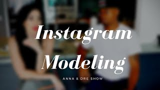 Porn Actresses, Instagram Modeling And Easy Sex | Anna & Dre Show #13 | Dre Baldwin