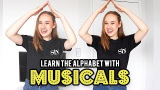 Learn The Alphabet With MUSICALS