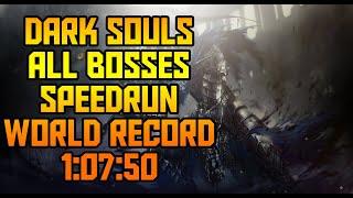 Dark Souls All Bosses Speedrun World Record [1:07:50]