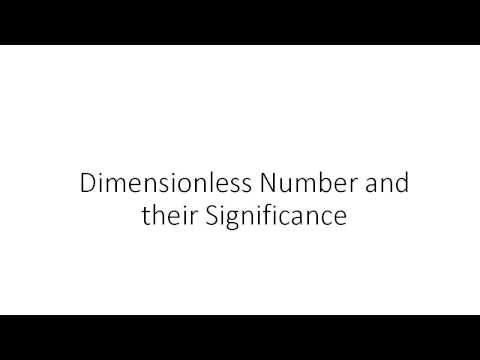 Dimensionless Number and their Significance