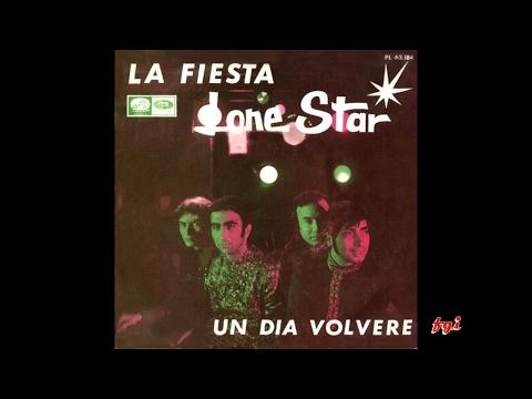 Lone Star - Singles Collection 1.- La Fiesta / Un día volveré  (1968)