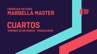 Cuartos De Final Masculinos - Cervezas Victoria Marbella Master 2019 - World Pad
