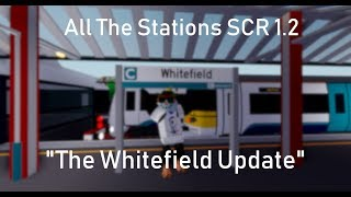 All The Stations | SCR 1.2 | ROBLOX