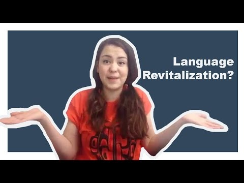 What is Language Revitalization?