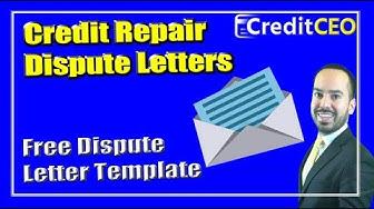 Credit Repair Dispute Letters | Free Dispute Letter Template