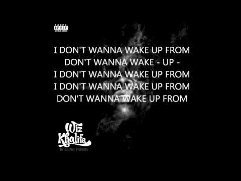 Wiz Khalifa - Wake Up (Lyrics) HD