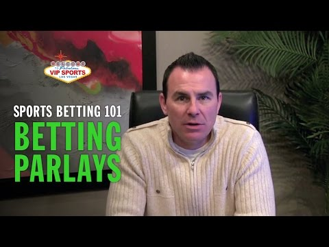 Sports Betting 101 with Steve Stevens - Betting Parlays