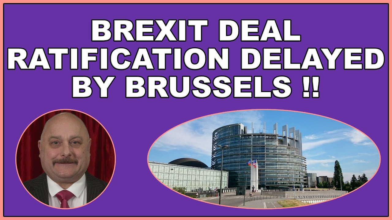 Brexit deal ratification delayed by EU! (4k)