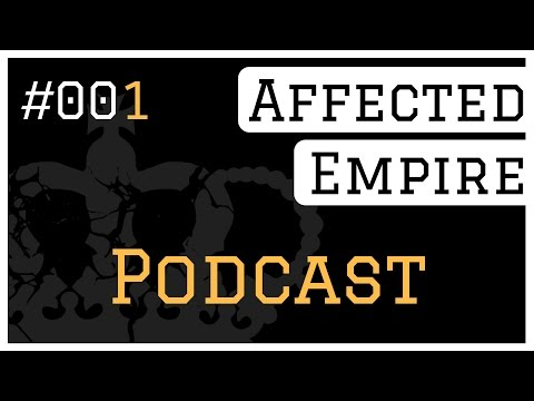 Affected Empire Podcast #001 - Anonymous: EDUCATION
