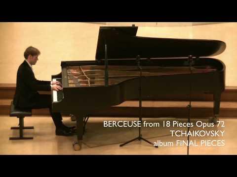 Tchaikovsky - Berceuse Opus 72 no 2  Bas Verheijden - piano