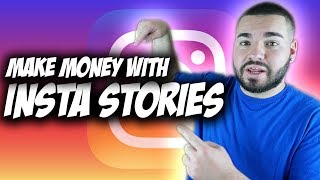 Use Instagram Stories To Make MONEY 2018 (Beginner guide)