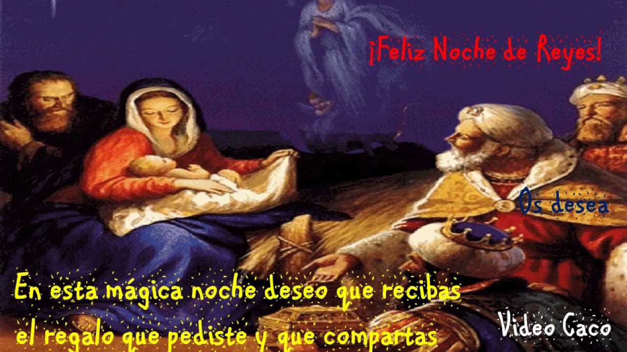 Feliz Dia De Reyes Magos Youtube