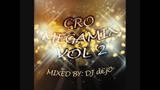 Cro Megamix Vol. 2 (DJ d€jO)