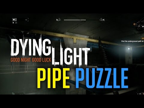 Dying Light - Pipe Puzzle (Broadcast Mission)