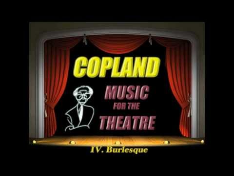Copland: Music For The Theatre IV. Burlesque