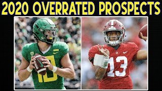 Overrated 2020 NFL Draft Prospects