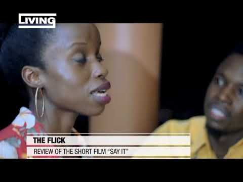 "The Flick On Living: Review of the short film ""Say it"""