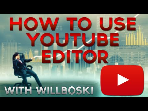 How To Use Youtube Video Editor Tutorial