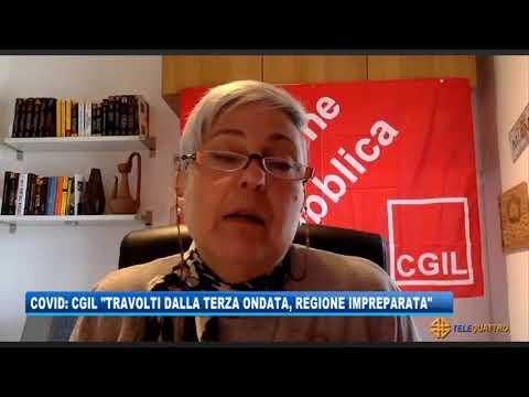 COVID: CGIL 'TRAVOLTI DALLA TERZA ONDATA, REGIONE IMPREPARATA' | 22/03/2021