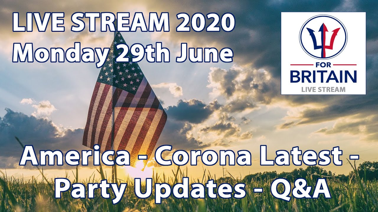 For Britain Live 29th June 2020