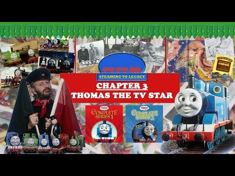 Steaming to Legacy - Thomas the TV Star (Chapter 3)