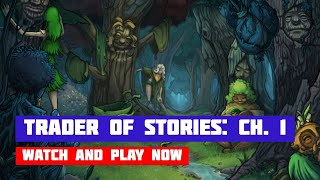 Trader of Stories: Chapter 1 · Game · Gameplay