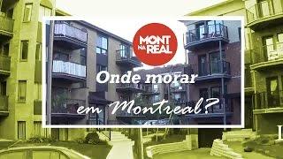 #2 - Onde morar em Montreal