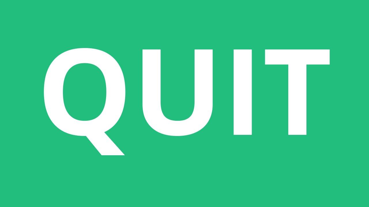 How To Pronounce Quit - Pronunciation Academy