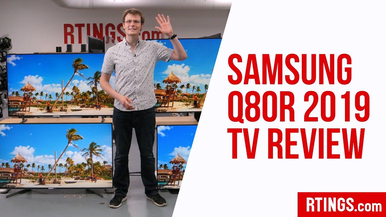 Samsung Q80/Q80R QLED Review (QN55Q80R, QN65Q80R, QN75Q80R, QN82Q80R