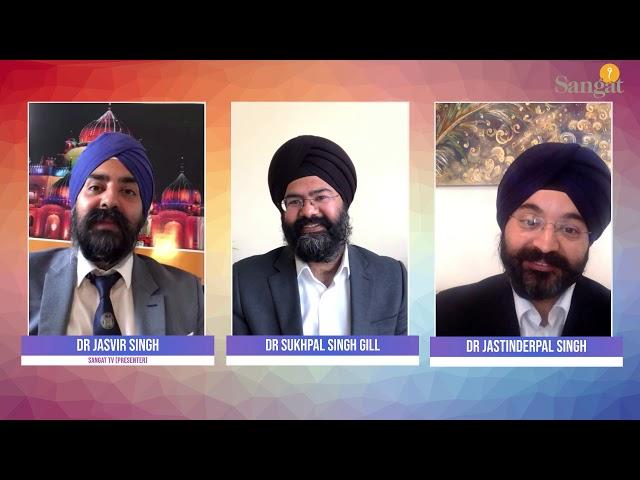 Sangat Health Show Lockdown - Sikh Doctors & Dentists Association - Dr Jasvir Singh Grewal - Part 2