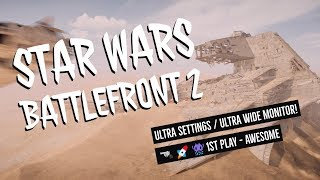 STAR WARS BATTLEFRONT 2 Gameplay  - ULTRA PC Settings WOW  1st Play (3440 Ultra Wide 60FPS)
