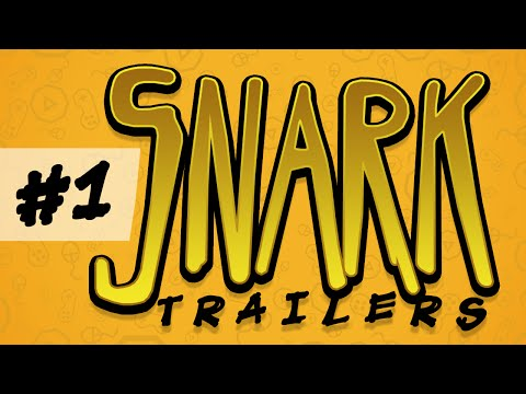 Snark Trailers : Pilot Episode