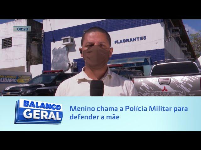 Pedido de socorro: Menino chama a Polícia Militar para defender a mãe vítima de agressão doméstica