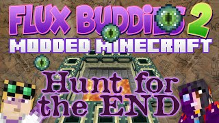 Minecraft Mods Flux Buddies 2.0 #132 The Hunt For The End