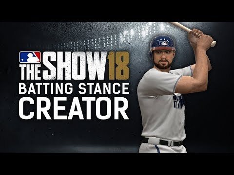 MLB The Show 18 - New Batting Stance Creator And Player Customization Updates