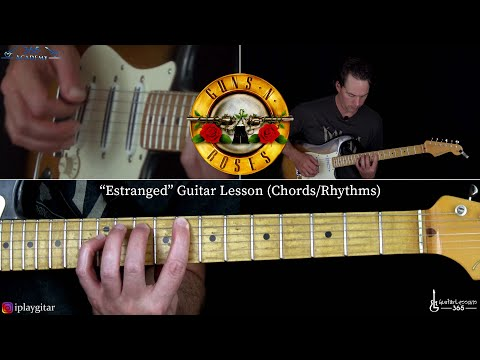 Estranged Guitar Lesson (Chords/Rhythms) - Guns N' Roses