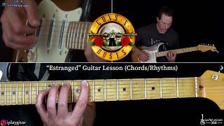 Estranged Guitar Lesson (Chords/Rhythms) - Guns N' Roses