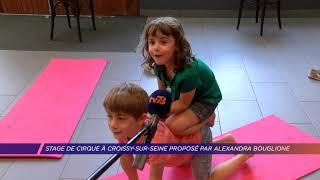 Stage de cirque à Croissy proposé par Alexandra Bouglione
