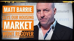 Matt Barrie Says Our Housing Market May Never Recover