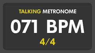 71 BPM - Talking Metronome (4/4)