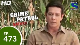 Crime Patrol - क्राइम पेट्रोल सतर्क - Ditched 2 - Episode 473 - 21st February 2015
