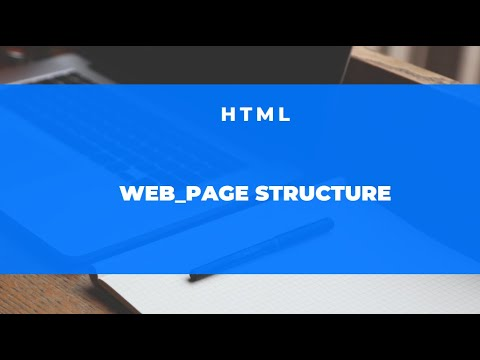 HTML Web Page Structure    HTML Basic Structure