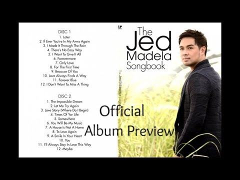 Jed Madela - The Jed Madela Songbook - (Official Album Preview)