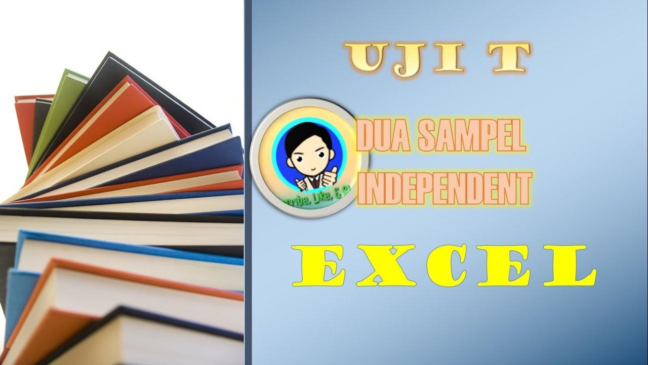 """Uji T Dua Sampel Independen Menggunakan Excel """"Mudah dan ..."""