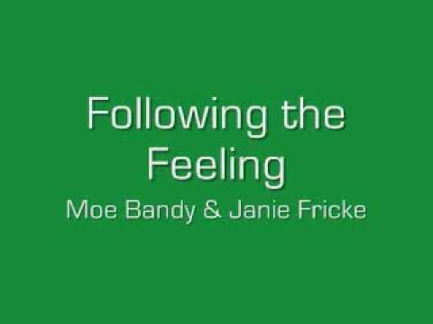 Following the Feeling  Moe Bandy & Janie Fricke
