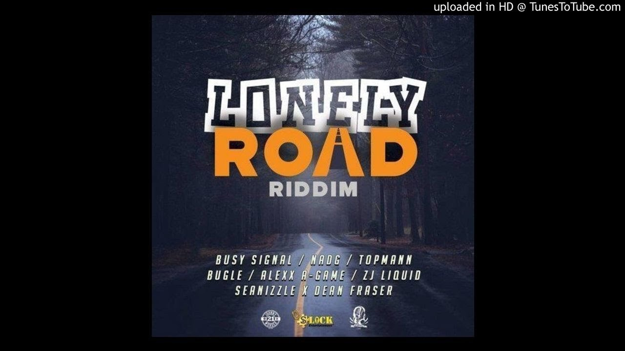Download Lonely Road Riddim Mix (Full Feb 2019) Feat  Busy Signal