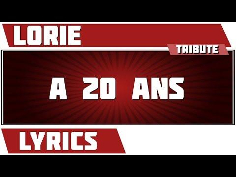 A 20 Ans - Lorie - paroles