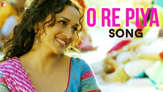O Re Piya - Song - Aaja Nachle