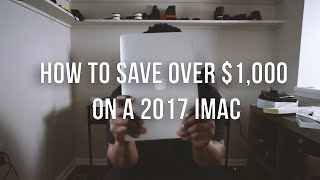 Saving $1,000 on a 2017 27 inch IMac in 2019