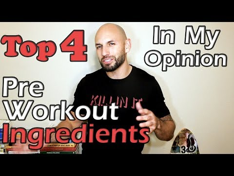 Top 4: Pre Workout Ingredients